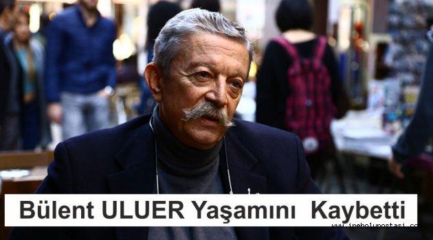 Eski Dev-genç Lideri İnebolulu Bülent Uluer Yaşamını Kaybetti