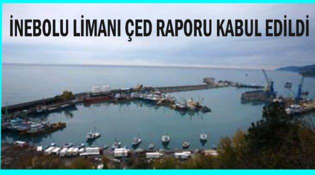 Inebolu Limani Ced Raporu Kabul Edildi
