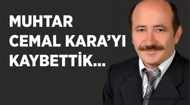 MUHTAR CEMAL KARA'YI KAYBETTİK