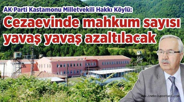 Milletvekili Hakkı Köylü'ye Cezaevinin durumunu sorduk
