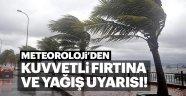 METEOROLOJİ'DEN FIRTINA UYARISI