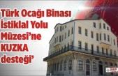 KUZKA'dan Türk Ocağı İstiklal Yolu Müzesi'ne 1,3 Milyon TL Destek