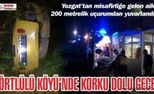 ÖRTÜLÜ KÖYÜ'NDE FECİ KAZA!