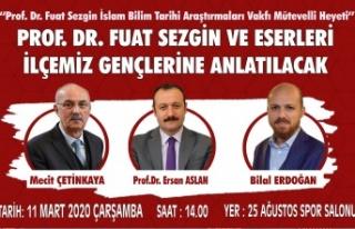 Prof. Dr. Fuat Sezgin ve eserleri ilçemiz gençlerine...