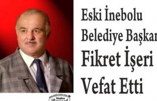 Eski Belediye Başkanı Fikret İşeri Vefat Etti