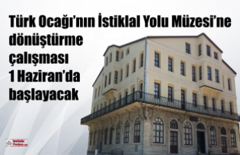 Müze çalışması 1 Haziran'da başlayacak