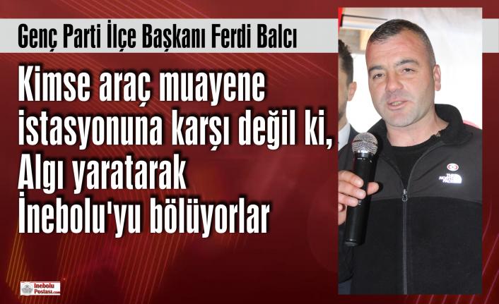 Genç Parti İlçe Başkanı Ferdi Balcı'dan basın açıklaması
