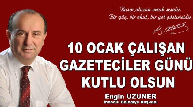 Başkan Uzuner'den 10 Ocak Gazeteciler Günü mesajı