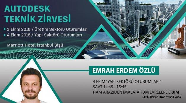 HEMŞERİMİZ EMRAH ERDEM ÖZLÜ AUTODESK TEKNİK ZİRVESİ'NDE