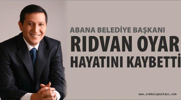 RIDVAN OYAR'I KAYBETTİK...